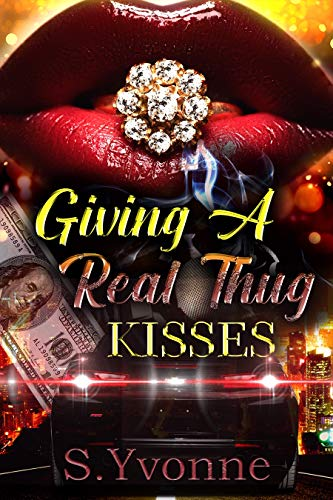 Giving A Real Thug Kisses