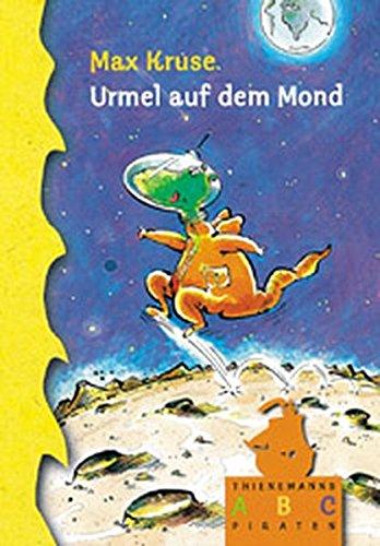 Urmel auf dem Mond (Thienemanns ABC-Piraten)