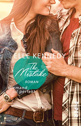The Mistake – Niemand ist perfekt: Roman (Off-Campus 2)