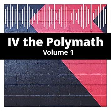 IV the Polymath, Vol. 1