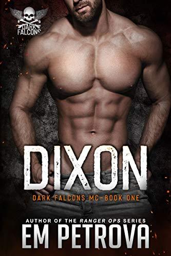 Dixon (Dark Falcons Book 1)