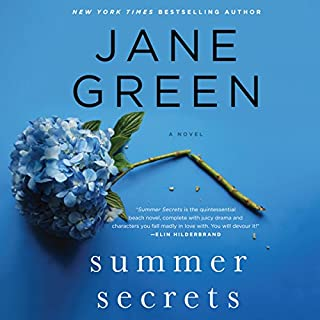 Summer Secrets     A Novel              By:                                                                                                                                 Jane Green                               Narrated by:                                                                                                                                 Jane Green                      Length: 13 hrs and 13 mins     268 ratings     Overall 4.0