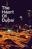 The Heart Of Dubai: beautiful pictures of Dubai