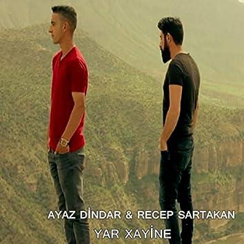 Yar Xayine (feat. Recep Sartakan)