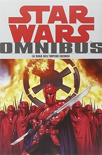 La saga dell'impero cremisi. Star Wars Omnibus