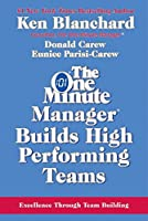 One Minute Manager Builds High Performing Teams, The Rev. (The One Minute Manager)