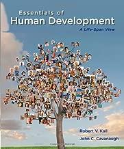 Essentials of Human Development: A Life-Span View by Kail, Robert V., Cavanaugh, John C. (2013) Paperback