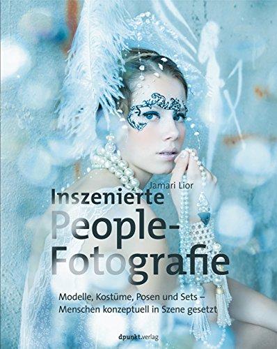 Inszenierte Peoplefotografie: Modelle, Kostüme, Posen und Sets – Menschen konzeptuell in Szene gesetzt