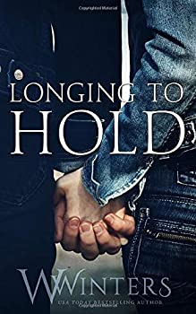 Paperback Longing to Hold Book