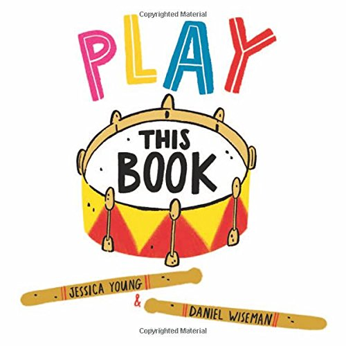 Compare Textbook Prices for Play This Book Illustrated Edition ISBN 9781681195063 by Young, Jessica,Wiseman, Daniel