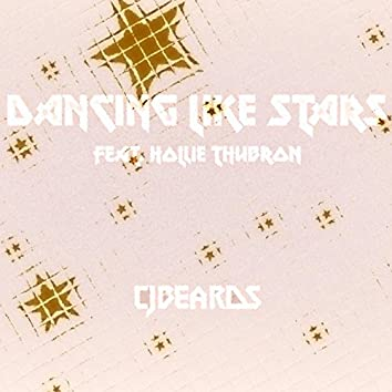 Dancing Like Stars (feat. Hollie Thubron)