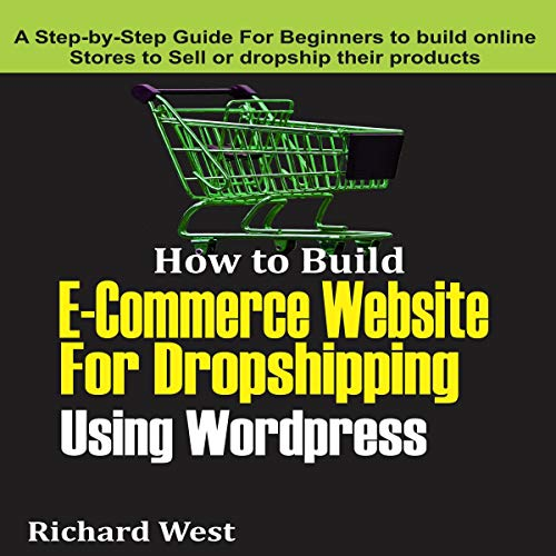 How to Build E-Commerce Website for Dropshipping Using Word Press  By  cover art