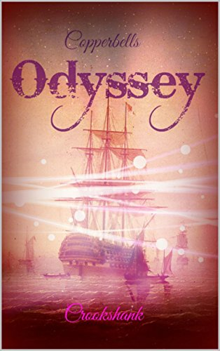 Copperbells Odyssey: The tale of Captain Judas Copperbell (English Edition)