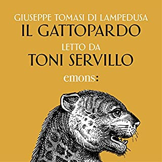 Il Gattopardo                   By:                                                                                                                                 Giuseppe Tomasi di Lampedusa                               Narrated by:                                                                                                                                 Toni Servillo                      Length: 10 hrs and 7 mins     10 ratings     Overall 4.8