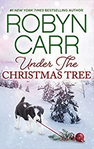 Under the Christmas Tree: A Holiday Romance Novel (Virgin River Book 8)