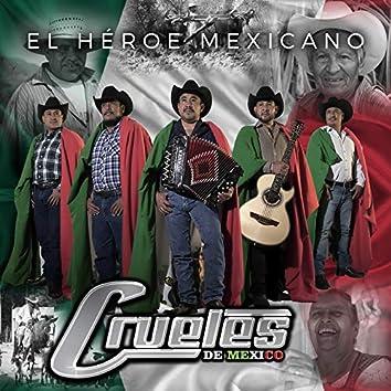 El Héroe Mexicano