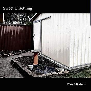 Sweet Unsettling