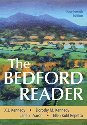 Compare Textbook Prices for The Bedford Reader Fourteenth Edition ISBN 9781319195601 by Kennedy, X. J.,Kennedy, Dorothy M.,Aaron, Jane E.,Repetto, Ellen Kuhl