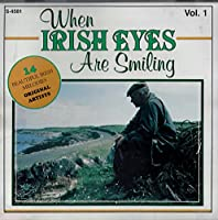 When Irish Eyes Are Smiling, Vol. 1