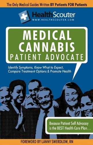Healthscouter Medical Marijuana Qualified Patient Advocate: Medical Cannabis Treatment and Medical Uses of Marijuana
