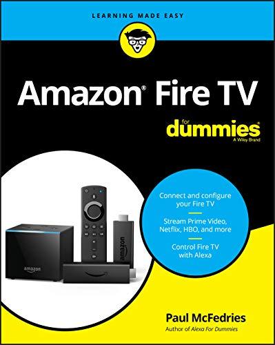 Amazon Fire TV For Dummies (For Dummies (Computer/Tech))