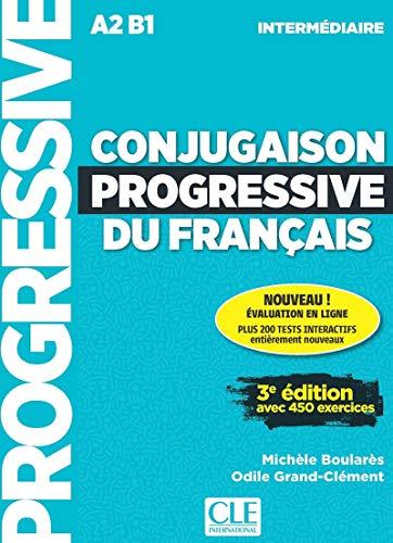 Conjugaison progressive du français intermédiaire : Avec 450 exercices (1CD audio): Niveau intermediaire (