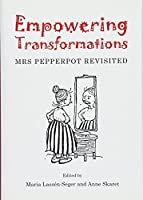 Empowering Transformations: Mrs Pepperpot Revisited