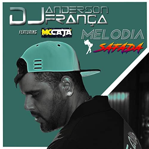 DJ Anderson França Feat. Mc Cajá