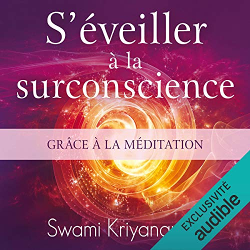 『S'éveiller à la surconscience grâce à la méditation』のカバーアート
