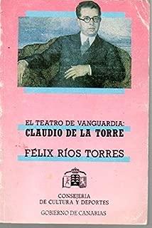 El teatro de vanguardia: Claudio de la Torre (Colección Clavijo y Fajardo) (Spanish Edition)