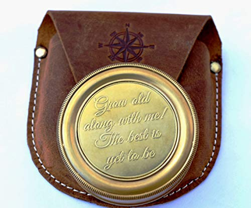 Grow Old with Me The Best is Yet to Be Engraved Brass Compass with Stamped Leather case