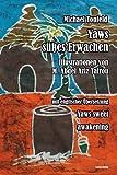 Yaws süßes Erwachen: In deutscher und englischer Sprache
