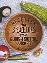 Recettes des 3 sœurs pour globe-trotteurs gourmets par Mach