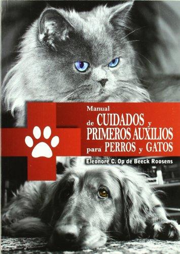 Manual de cuidados y primeros auxilios para perros y gatos