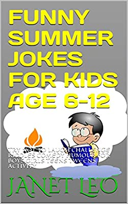 Funny Summer Jokes For Kids Age 6-12: Try Not To Laugh Challenge Riddles Comedy Humour For Boys Girls Teens Tweens Activity