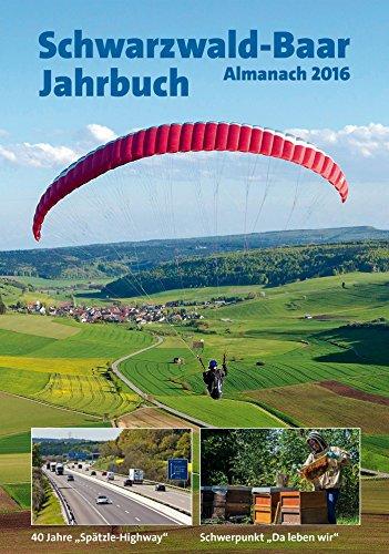 Schwarzwald-Baar-Jahrbuch Almanach 2016: Almanach 2016
