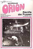 Raumschiff Orion. 16. Revolte der Puppen