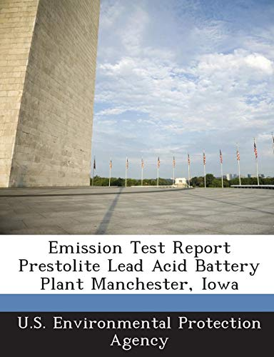 Emission Test Report Prestolite Lead Acid Battery Plant Manchester, Iowa