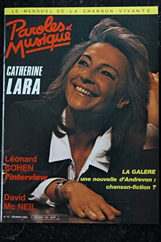 Paroles & Musique 47 * 1985 02 * CATHERINE LARA LEONARD COHEN DAVID McNEIL