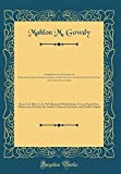 Comprising the Surnames of Gade-Gadie-Gaudie-Gawdie-Gawdy-Gowdy-Goudey-Gowdey-Gauden-Gaudern and the Variant Forms: From A. D. 800 to A. D. 1919, ... Fac-Similes of Ancient Documents, and