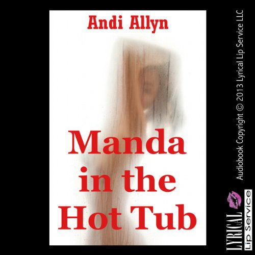 Manda in the Hot Tub audiobook cover art