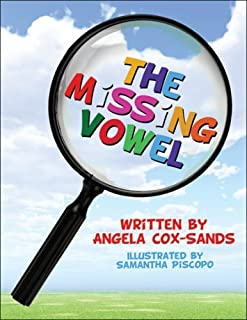 The Missing Vowel by Angela Cox-Sands (2008-12-29)