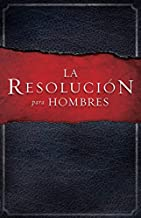 La Resolución para Hombres (Spanish Edition)