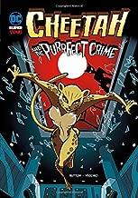 Cheetah and the Purrfect Crime (DC Super-villains)