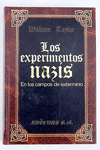 Los Experimentos nazis en los campos de exterminio