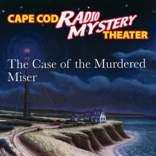 The Case of the Murdered Miser audiobook cover art