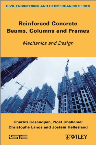 Reinforced Concrete Beams, Columns and Frames: Mechanics and Design (English Edition)