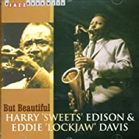 But Beautiful by HARRY SWEETS EDISON (2006-10-24)