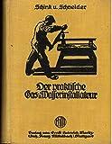Der praktische Gas- und Wasserinstallateur. Handbuch für den Installateur und...