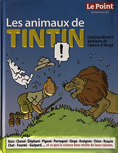 Animaux de Tintin : Edition collector